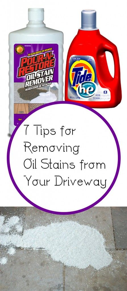 7 Tips for Removing Oil Stains from Your Driveway Remove oil