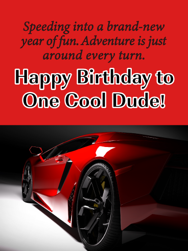 Happy Birthday Car Images : happy, birthday, images, Dude!, Happy, Birthday, Greeting, Cards, Davia, Greetings,, Greetings, Cousin