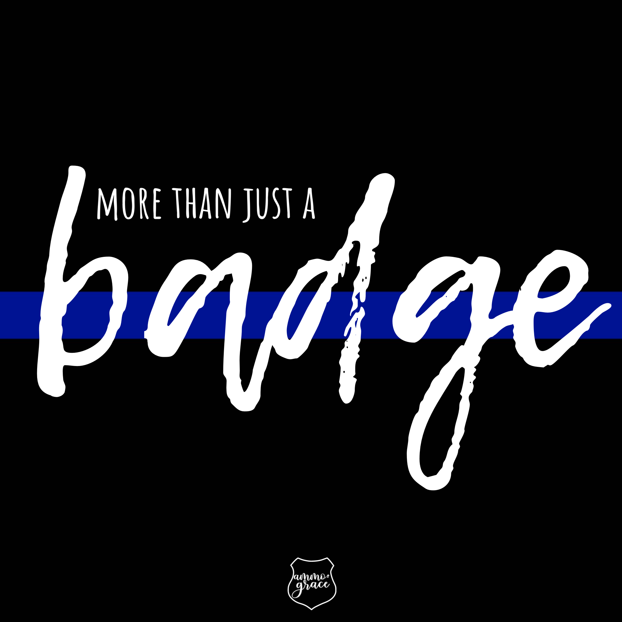 More Than A Badge Police Wife Thin Blue Lines Police Life