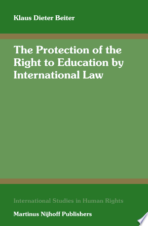 The Protection Of The Right To Education By International Law Pdf Download Right To Education Education Law Books