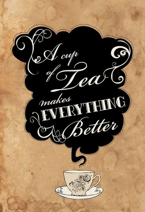 Great A Cup Of Tea
