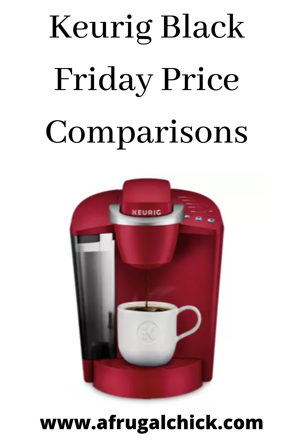 Keurig Black Friday Price Comparisons in 2020 | Black ...