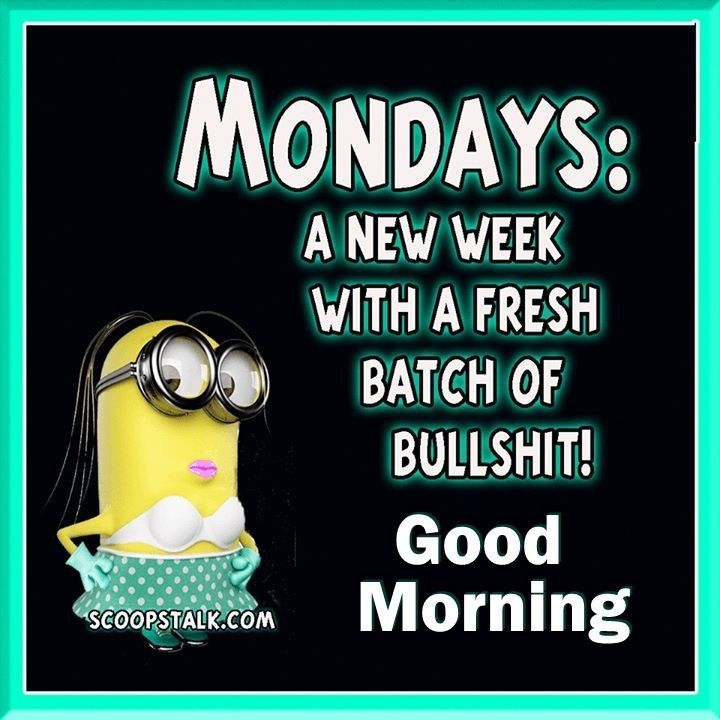 Here We Go Again Quotes And Sayings I Like Monday Quotes