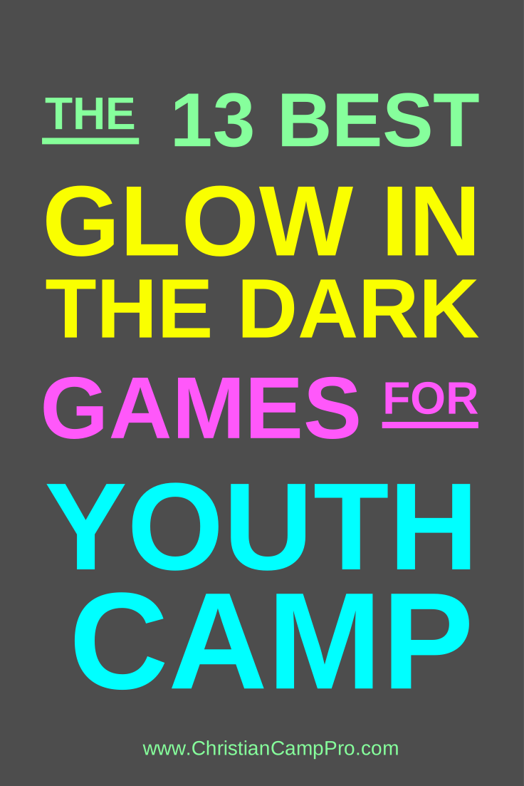 The 13 Best Glow In The Dark Games For Youth Camp -2096