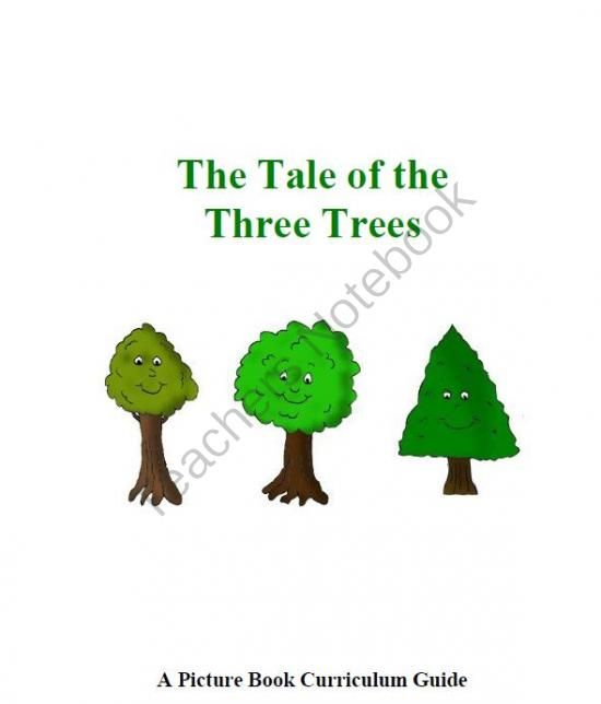 The Tale Of The Three Trees Curriculum Guide This Picture Book