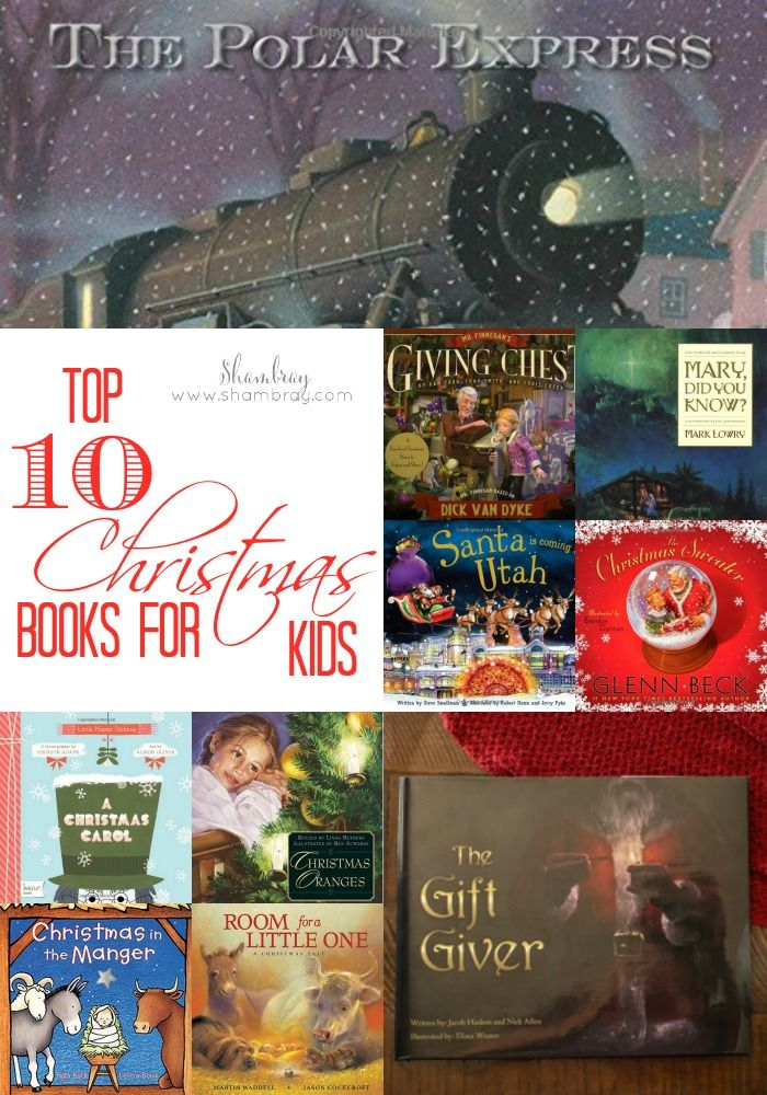 Top 10 Christmas Books For Kids Shambray Pinterest Holidays