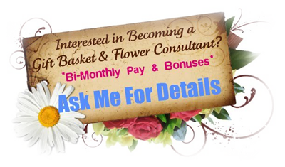 Gift Basket & Flower Consultants Needed.... Go to http://www.formeomy.com/  and click the careers tab