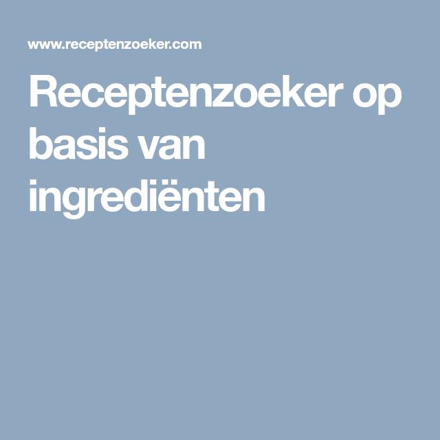 ingredienten receptenzoeker