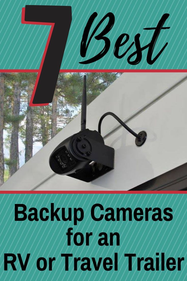 7 Best Backup Cameras for an RV or Travel Trailer – RVBlogger