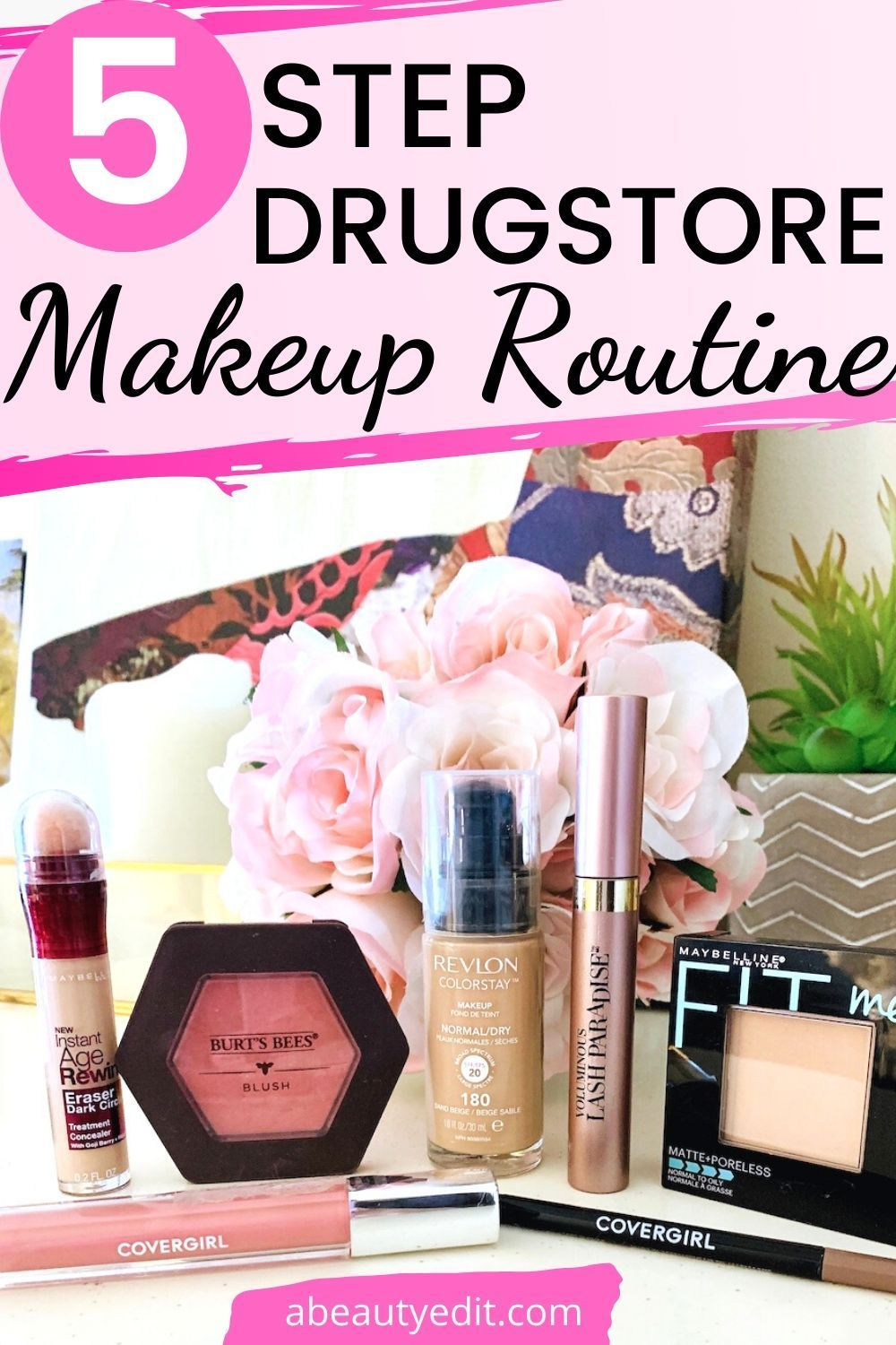 Easy 5 Step Natural Drugstore Makeup Routine A Beauty