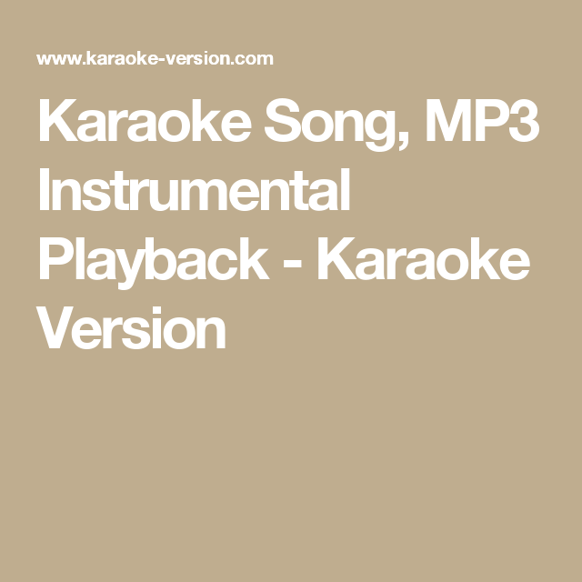 Karaoke Song, MP3 Instrumental Playback - Karaoke Version | Crossing