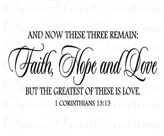 Christian Vinyl Wall Decal Faith Hope Love Corinthians 60 Love Stunning Love Faith Hope Quotes