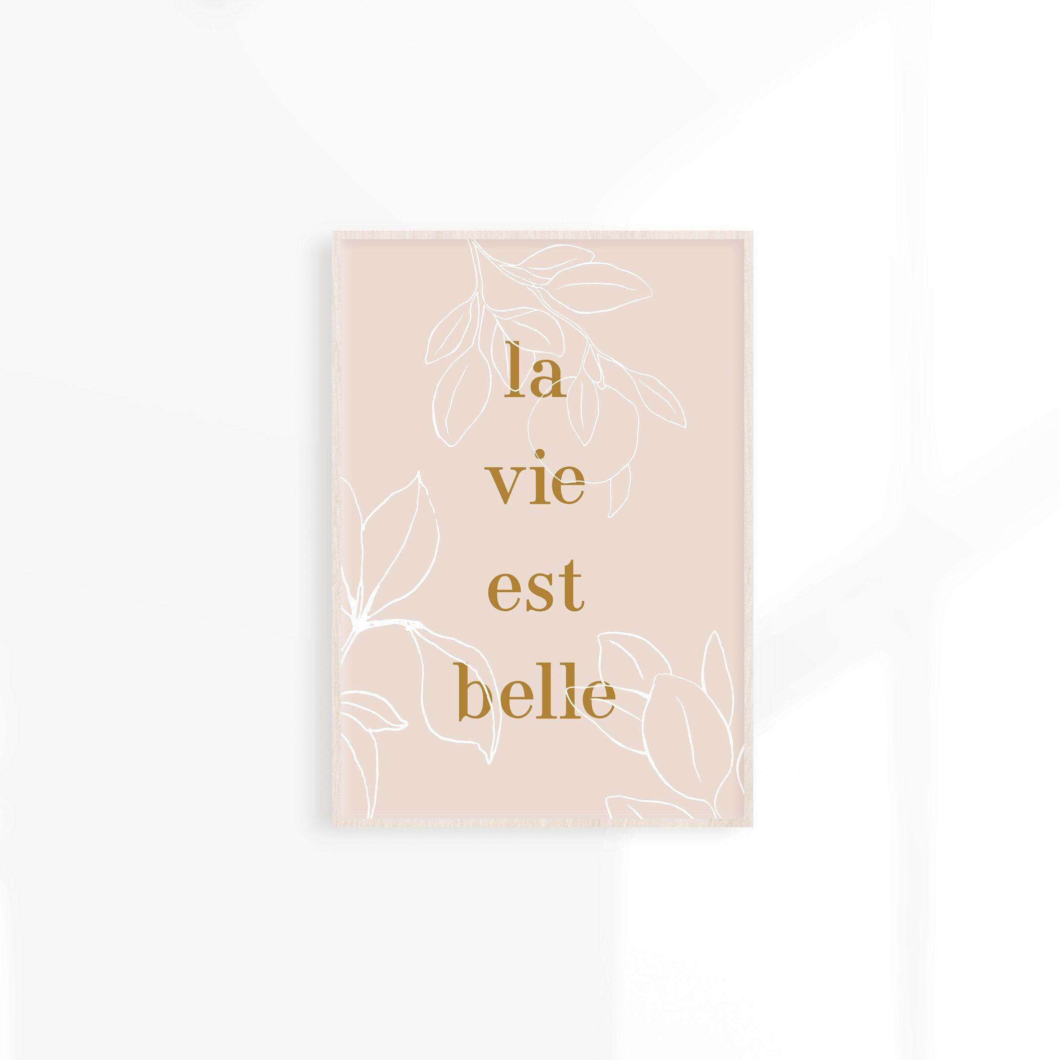 La Vie Est Belle Art Printable Life Is Beautiful Print Boho Wall Decor Flower Illustration Feminine Wall Art Neutral Wall Decor Feminine Wall Art Boho Wall Decor Neutral Wall Decor