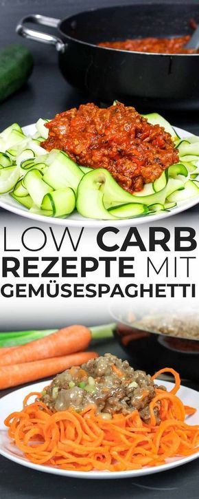 5 gesunde Low Carb Rezepte mit Gemüsespaghetti #lowcarbveggies