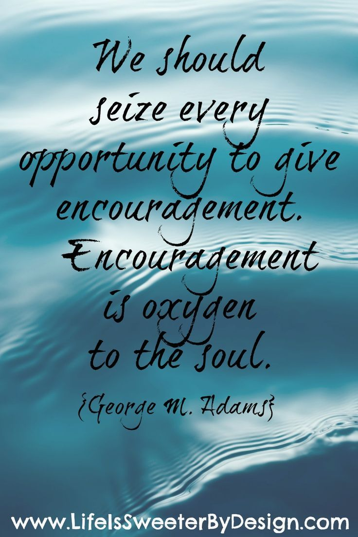 Encouragement Quote An Encouragement Quote That Will Remind You How Important