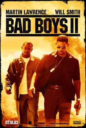 Bad Boys Ii 2003 Will Smith Bad Boys Bad Boys Martin Lawrence