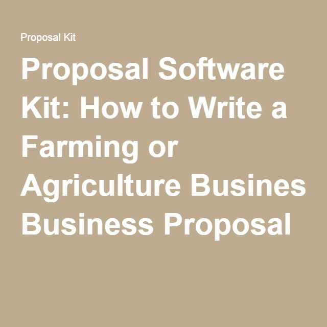 How To Write A Farming Or Agriculture Business Proposal