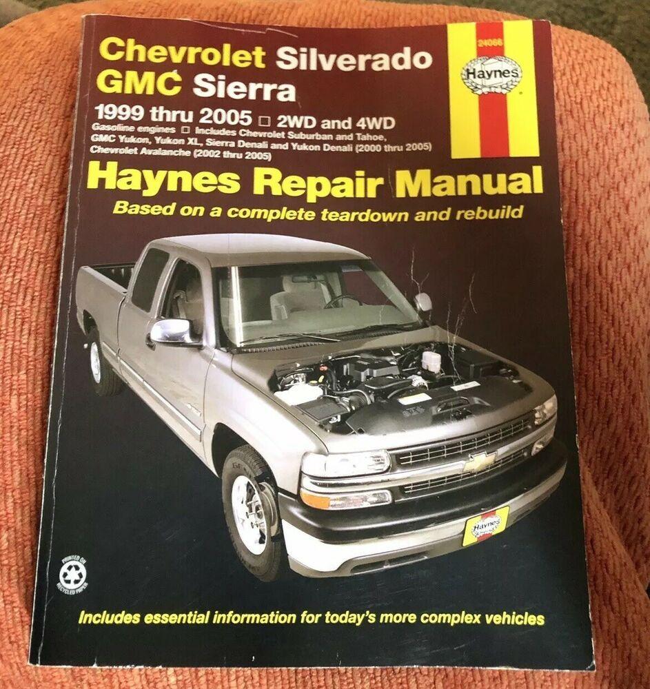 Haynes Repair Manual 1999 2006 Chevy Silverado Gmc Sierra 24066 Ebay 2006 Chevy Silverado Chevy Silverado Gmc Sierra