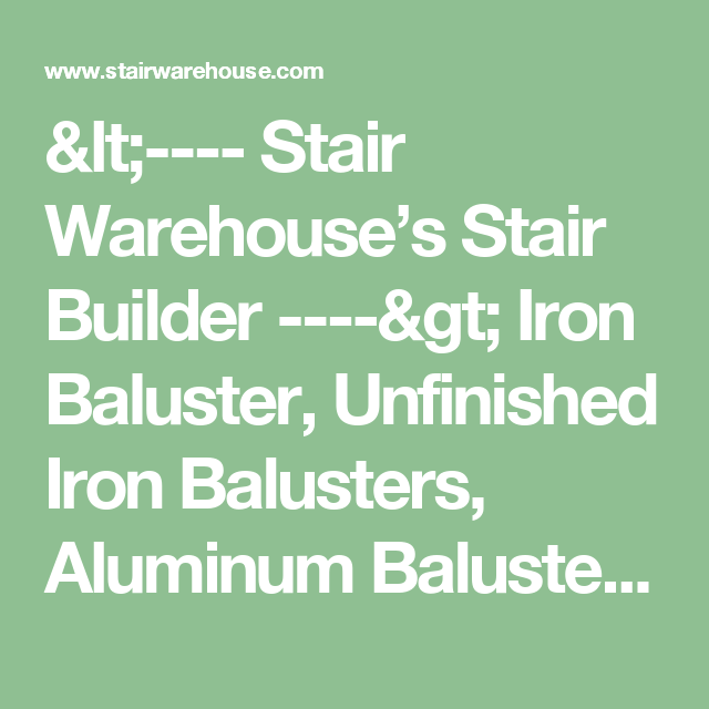 ... Stair Warehouseu0027s Stair Builder     U003e Iron Baluster