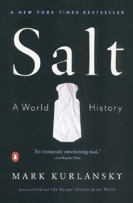 {Salt: A World History}