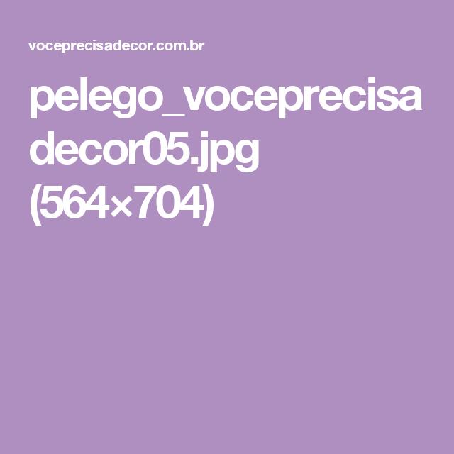 pelego_voceprecisadecor05.jpg (564×704)