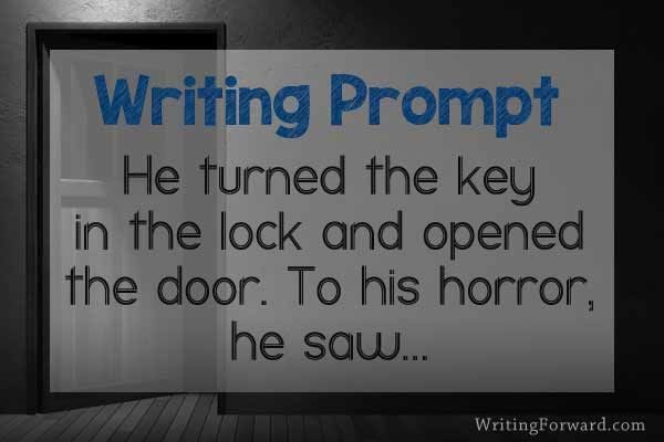 Writing Prompt: He turned the key in the lock and opened the door