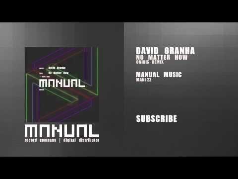 ▶ David Granha - No Matter How (Oniris remix) - YouTube