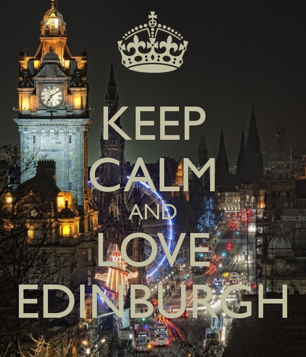 KEEP CALM AND LOVE EDINBURGH - by me JMK