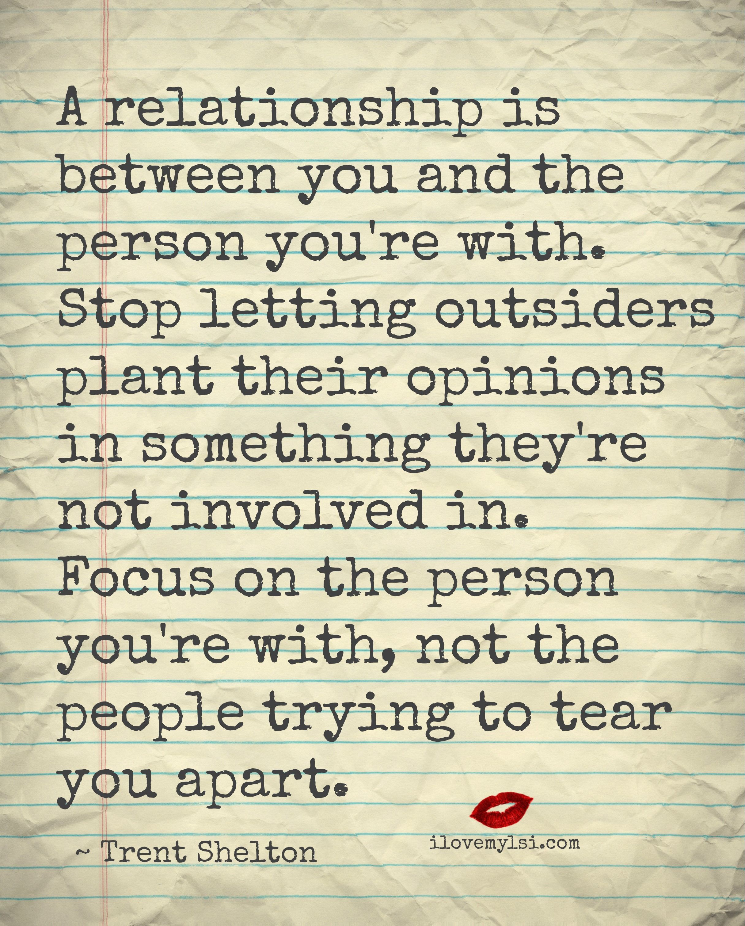 A relationship is between you and the person you re with Stop letting outsiders