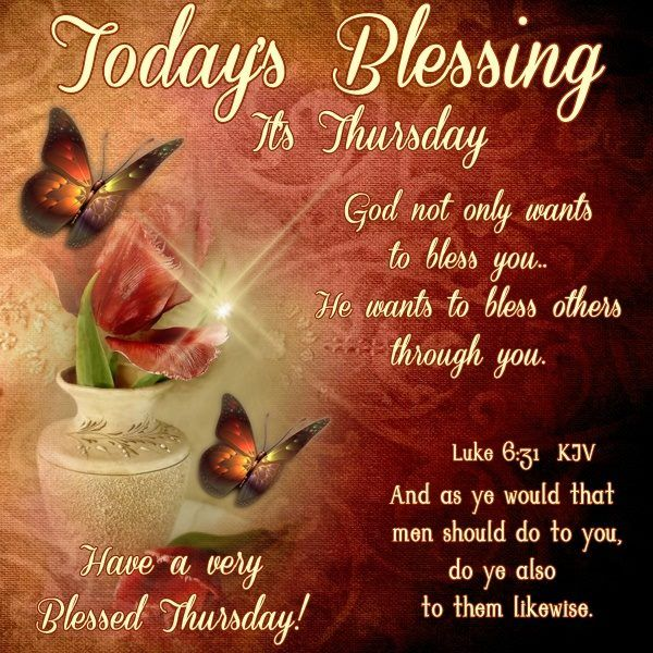 Best Thursday Wishes Quote: Today's Thursday Blessing Pictures, Photos, And Images For