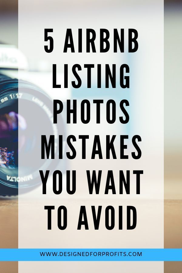 5 Airbnb Listings Photos Mistakes and What You Can Learn from Them #vacationlooks