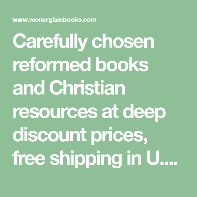 Carefully chosen reformed books and Christian resources at deep
