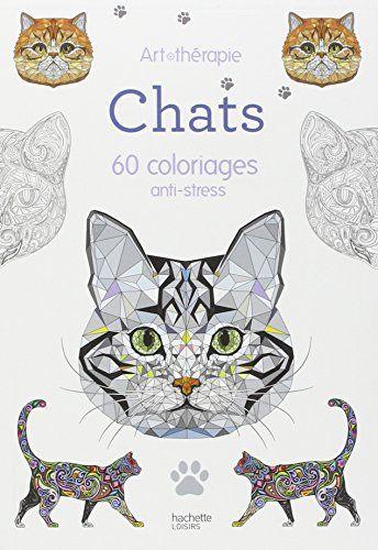 Chats 60 Coloriages Anti Stress By Vincent Jaunatre StressColoring BooksCo