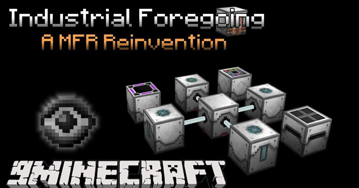 Industrial Foregoing Mod 1 15 2 1 14 4 Is A Reimagining And Recreation Of The 1 7 Version Of Minefactory Reloaded The Mod Has A Minecraft Mods Mod Industrial
