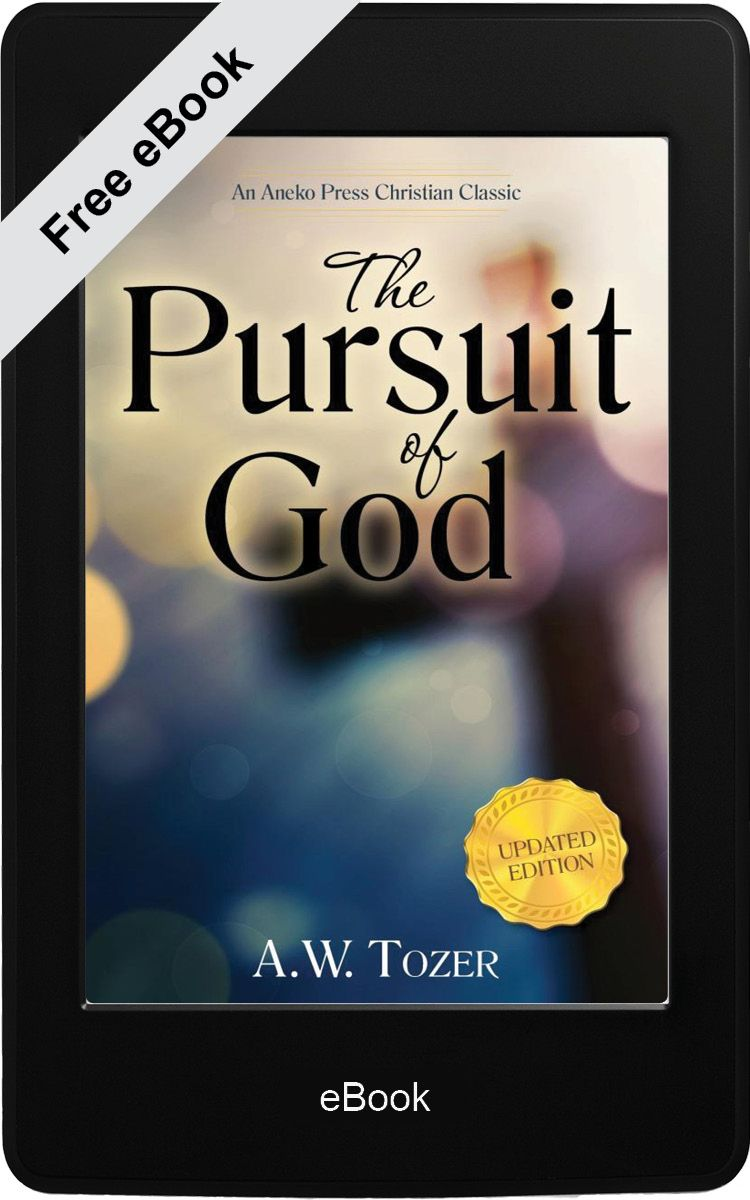 The Pursuit of God (eBook) | Free Christian ebooks for kindle