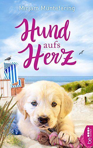 Hund aufs Herz, http://www.amazon.de/dp/B073BGVFBV/ref=cm_sw_r_pi_awdl_xs_ACZyzbMMM4XBD