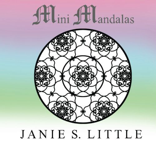 Mini Mandalas A Coloring Book For Adults Featuring 50 Mandalas By