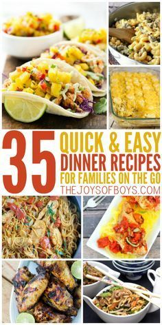 35 Quick and Easy Dinner Recipes for the Family on the Go images