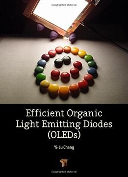 Efficient Organic Light Emitting-Diodes PDF