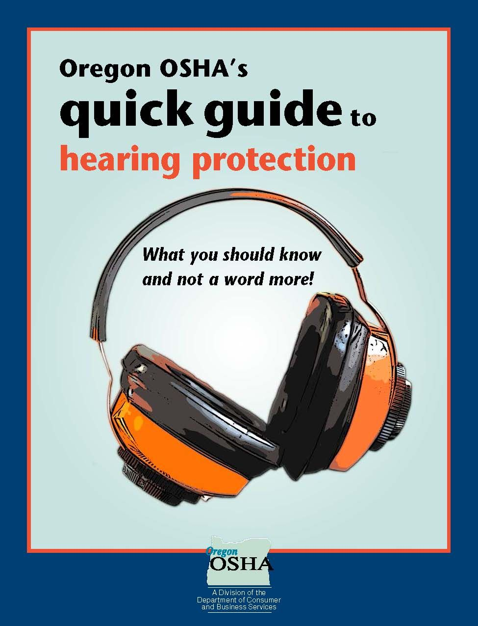 Oregon OSHA's quick guide to hearing protection what you