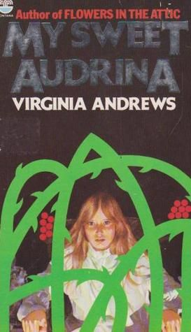 Vc Andrews My Sweet Audrina Pdf