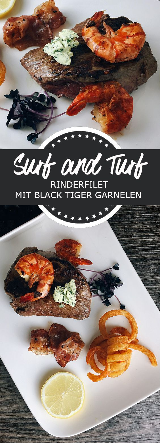Surf and Turf Rindersteak mit Black Tiger Garnelen #grilledporksteaks