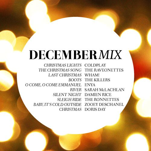 Playlist December Mix Christmas Songs List Holiday Songs Holiday Playlist