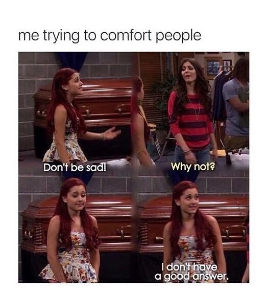 I M The Worst Comforter Icarly And Victorious Funny Relatable Memes Victorious Nickelodeon