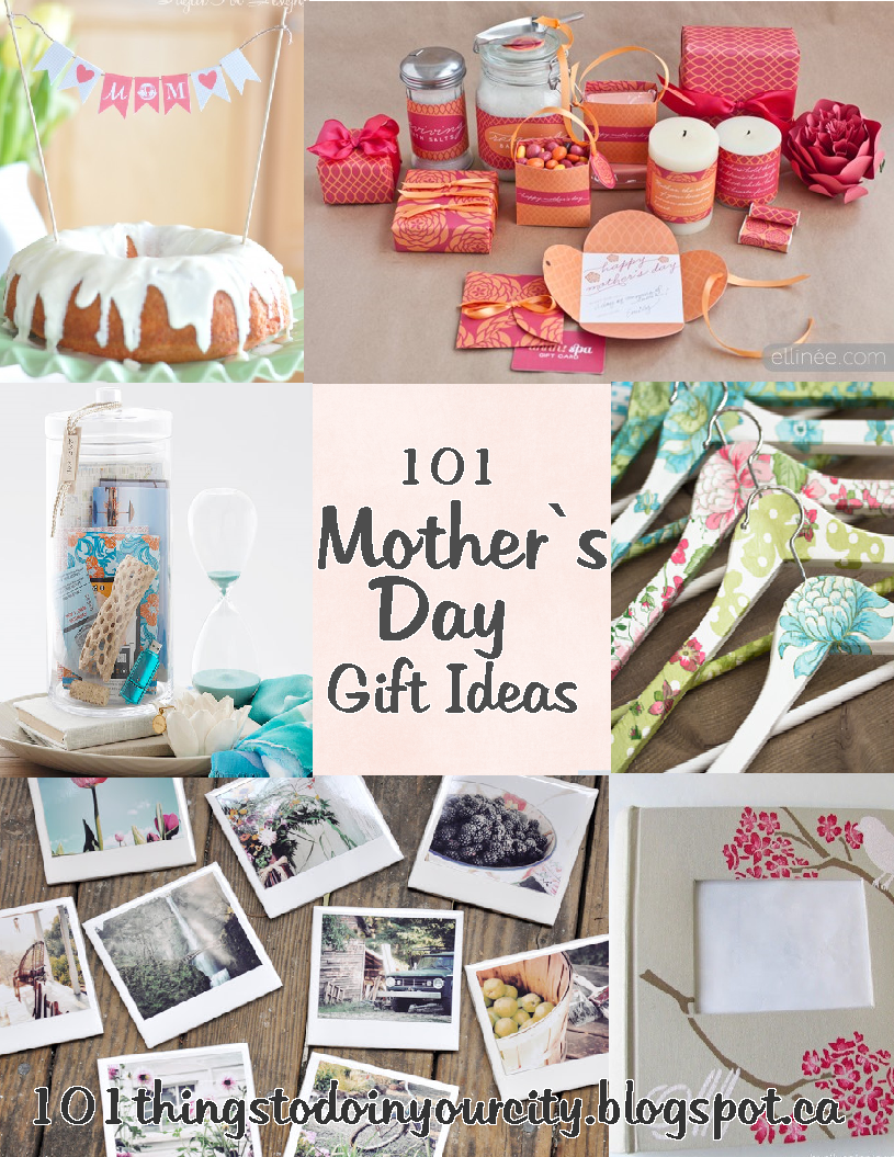 101 Things to Do... Mothers Day Ideas Birthday presents