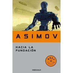 Hacia la fundación (Bestseller (debolsillo))