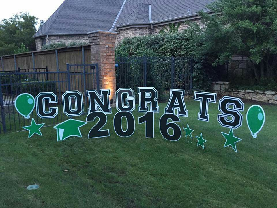 Graduation Yard Greeting By Sign Gypsies Outdoor Graduation Outdoor Graduation Parties Graduation Party Signs