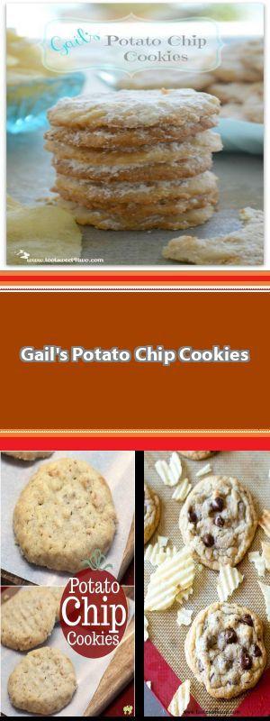 Gail's Potato Chip Cookies #potatochipcookies Gail's Potato Chip Cookies #potatochipcookies