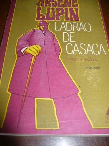 livro ladrão de casaca - arsene lupin - maurice leblanc
