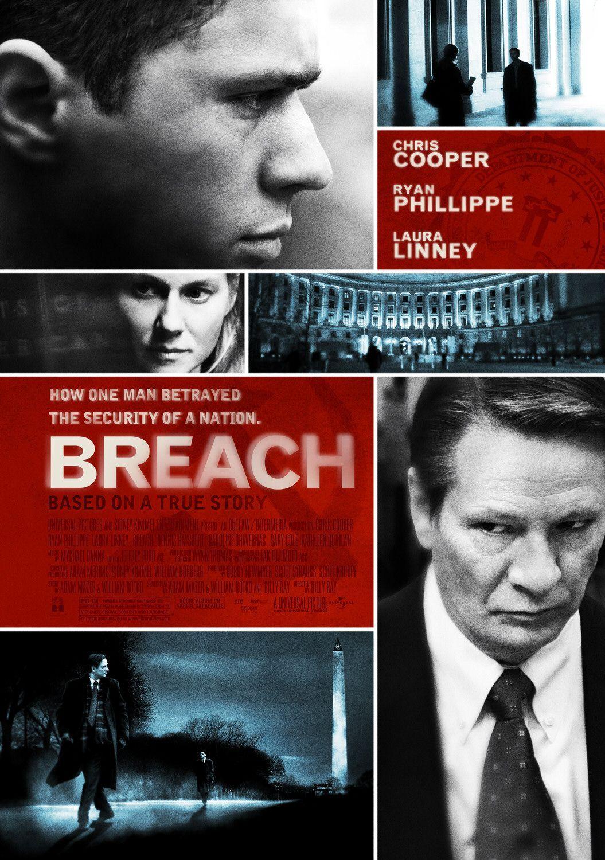 Breach , starring Chris Cooper, Ryan Phillippe, Dennis